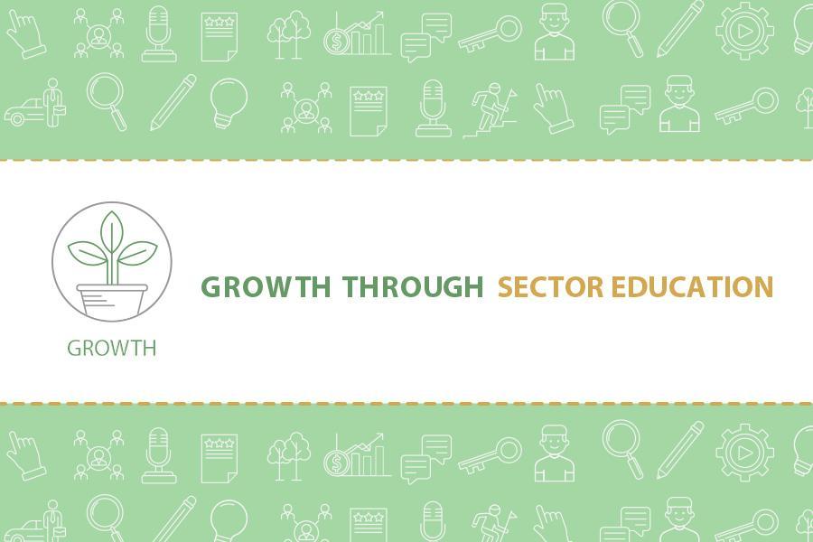Growth through Sector Education